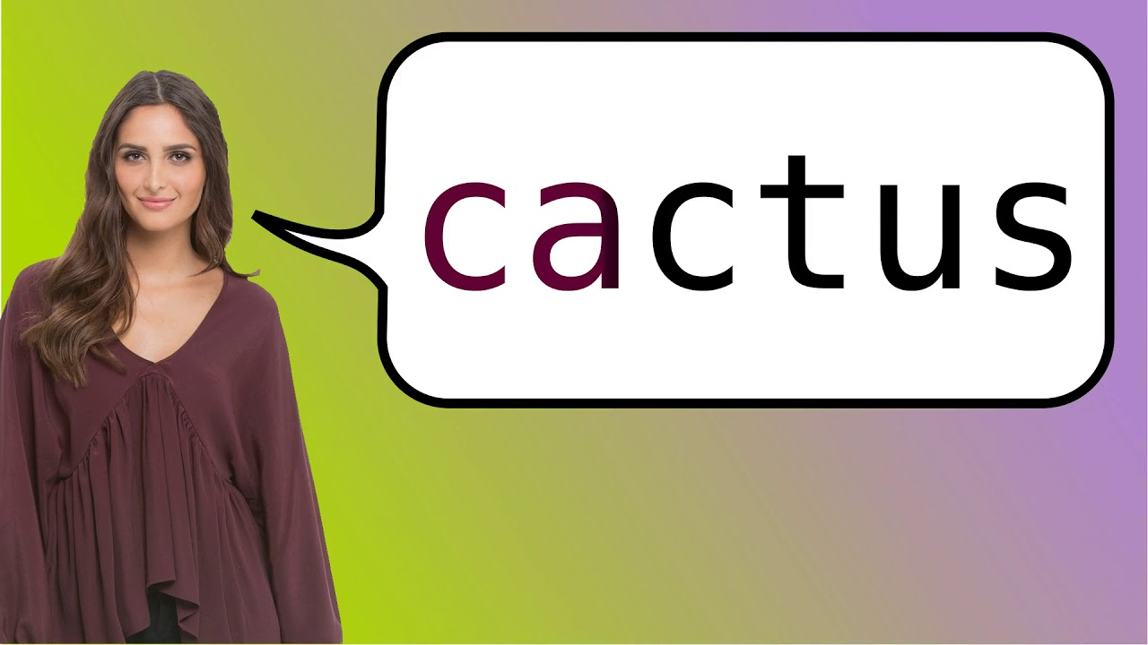 How To Say Cactus In French