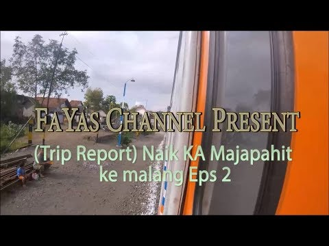 (Trip Report) Pulang Ke Malang Naik KA Ekonomi Majapahit Eps2