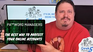 Protect Yourself: Add a Password Manager to Your Geek Toolbelt