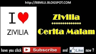 Zivilia - Cerita Malam (LIRIK) | OFFICIAL LYRIC VIDEO @LIRIKMUSIK10