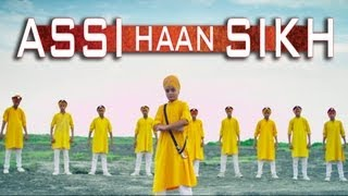 Assi Haan Sikh New Punjabi Full Video Song | JSL SINGH