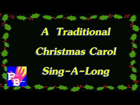 Traditional Christmas Carol Sing-A-Long with Songsheet & Mp3 ➜Pianobusker
