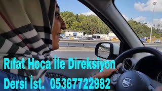 Direksiyon Dersi 2. Gün Süprizi 15 Temmuz Şehitler köprüsü (Özel Ders 05367722982)