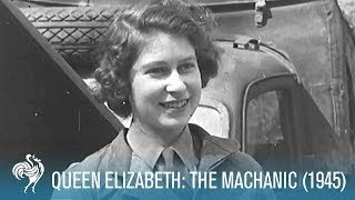 Queen Elizabeth: The Mechanic - Aiding The War Effort | War Archives