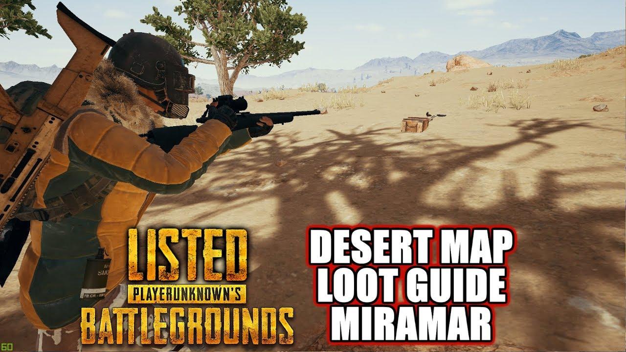 Playerunknown S Battlegrounds Maps Loot Maps Pictures: Desert Map Loot Guide Miramar