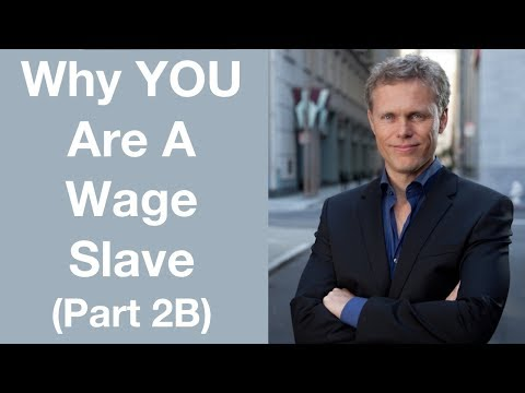 Why YOU Are A Wage Slave | Rich Dad Poor Dad | Chapter2B