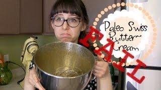 Experiment 4 - Paleo Swiss Buttercream Fail - Trisha's Kitchen