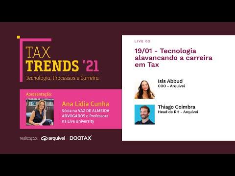 Tax Trends '21 - Live 02 - Tecnologia alavancando a carreira em Tax