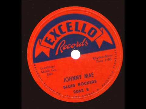 Blues Rockers  Johnny Mae  EXCELLO 2062