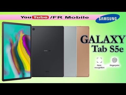 Samsung Galaxy Tab S5e - Full tablet specifications, First Look, Review, Price, Specs & Features