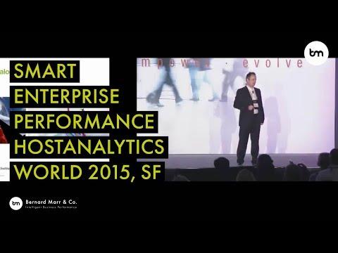 Keynote by Bernard Marr at HostAnalytics World 2015 in San Francisco: SMART Enterprise Performance