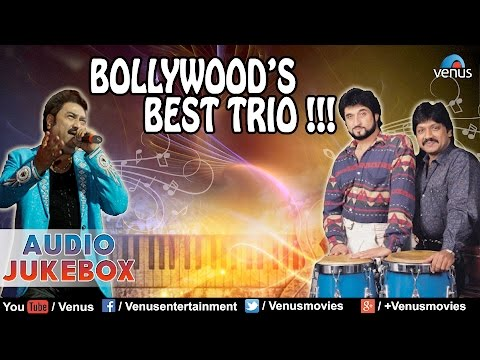 Bollywood's Best Trio ~ Kumar Sanu & Nadeem-Shravan : Romantic Hits || Audio Jukebox