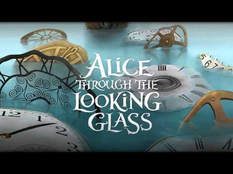 Soundtrack Alice Through the Looking Glass - Trailer Music Alice in Wonderland 2