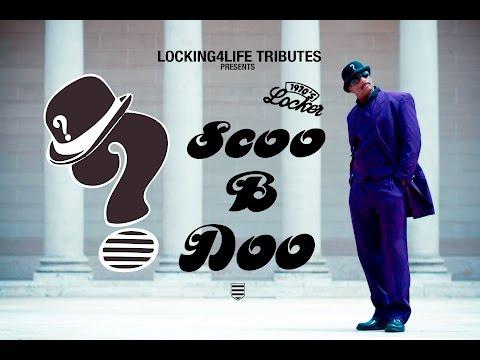 Scoo B Doo - Locking4Life Tributes