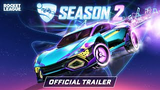 Rocket League Season 2 Trailer
