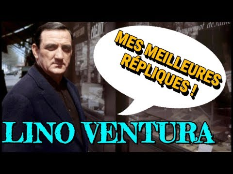 LES MEILLEURES RÉPLIQUES DE LINO VENTURA