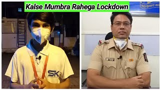 Mumbra Kausa Ka Lockdown Kaisa Rahega Kalse Aur Kya Hogi Police Ki Karrawahi. | MUMBAI TV