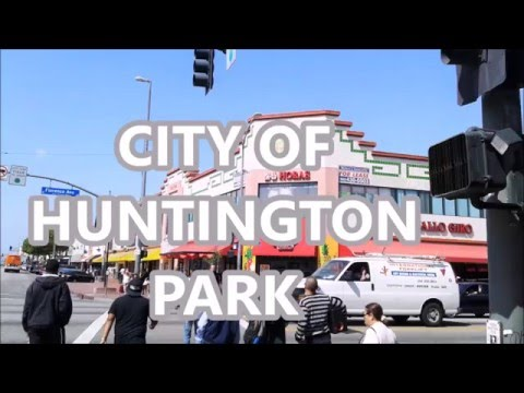 What Do You Know About Huntington Park In Southern California.
