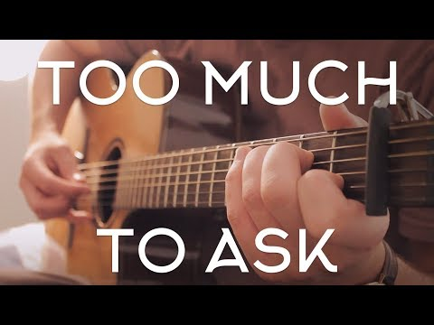 Niall Horan - Too Much To Ask // Fingerstyle Guitar Cover - Dax Andreas