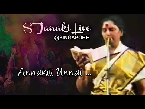 Annakkiliye Unnai Theduthe - S Janaki - Live In Singapore - 1986