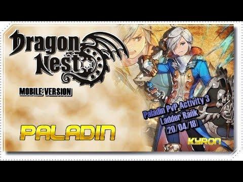 【Dragon Nest M】My Paladin PvP Activity Lv30 - Ladder Rank 3  [20/04/18]