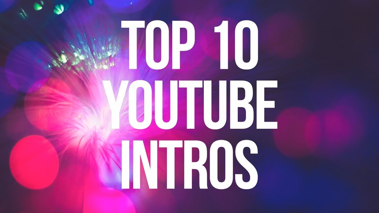 Best Youtube Intros Video Template Editable Youtube