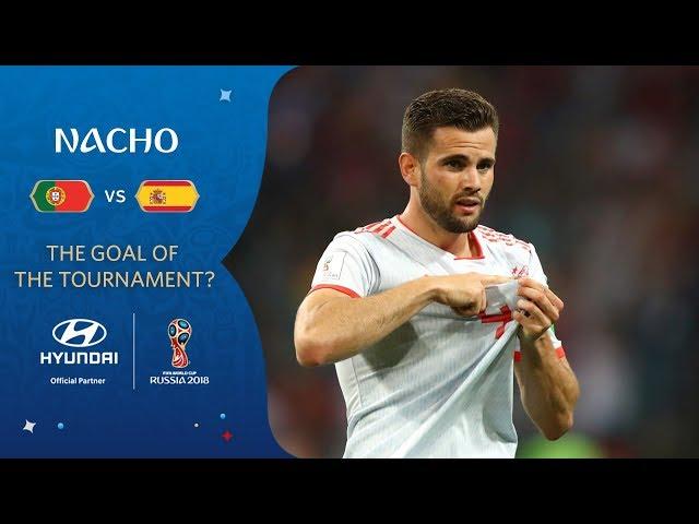NACHO goal vs Portugal   2018 FIFA World Cup   Hyundai Goal of the Tournament Nominee
