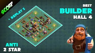 Clash Of Clans - BUILDER HALL 4 BASE/(BH4) BASE LAYOUT + REPLAYS