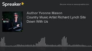 Country Music Artist Richard Lynch Sits Down With Us