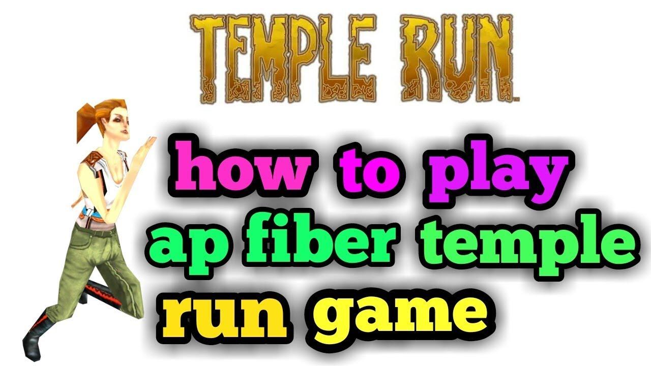 How to play ap fiber temple run game