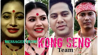 Messages from KONG SENG Team | NEEL AKASH | KUSSUM KAILASH | PRIYANKA SAIKIA | RANJITA KASHYAP