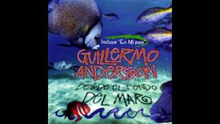 top tracks guillermo anderson