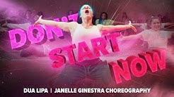 Dua Lipa - DON'T START NOW | Dance Choreography by Janelle Ginestra
