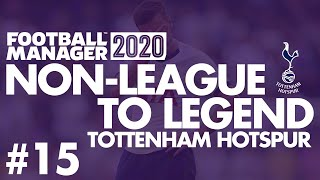 Non-League to Legend FM20 | TOTTENHAM HOTSPUR | Part 15 | BARNSLEY | Football Manager 2020