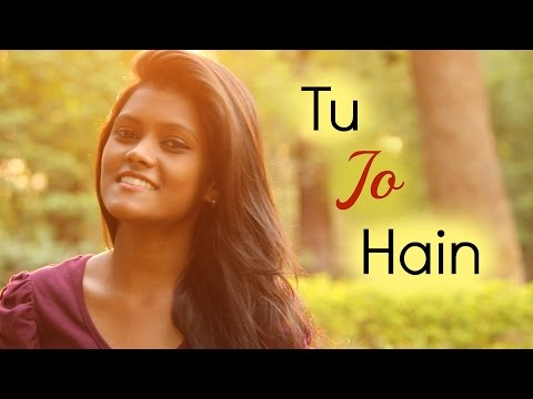 Tu Jo Hain - Mr. X [Ankit Tiwari] | Female Acoustic Cover By Subhechha