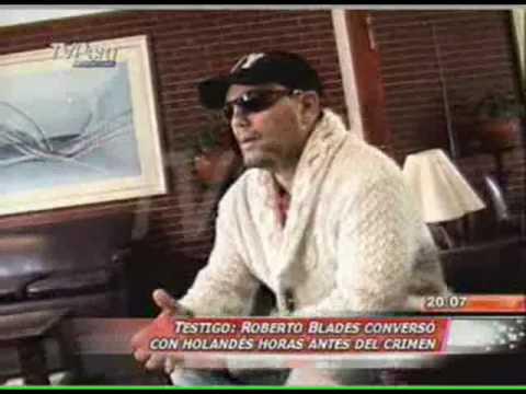 Roberto Blades reconoció a Van der Sloot y advirtió a hotel que era un asesino