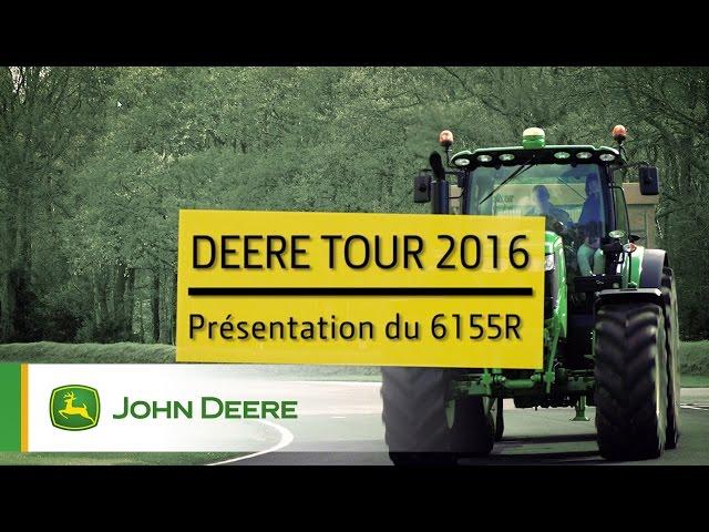 Tracteur John Deere 6155R - DeereTour 2016