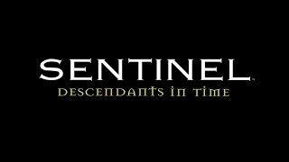 SENTINEL: DESCENDANTS IN TIME   /   REALMS OF ILLUSION  -  Debut Trailer