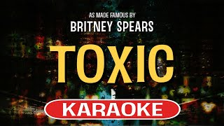 Sing along with this karaoke version of toxic as made famous by britney spears and enjoy it!toxic is a song originally recorded spears. versi...