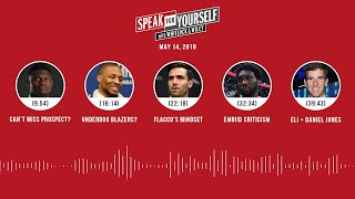 SPEAK FOR YOURSELF Audio Podcast (5.14.19) with Marcellus Wiley, Jason Whitlock   SPEAK FOR YOURSELF