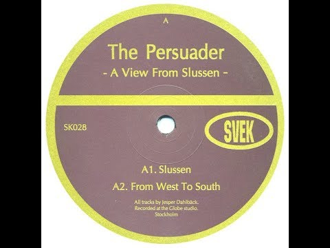 The Persuader - From West To South