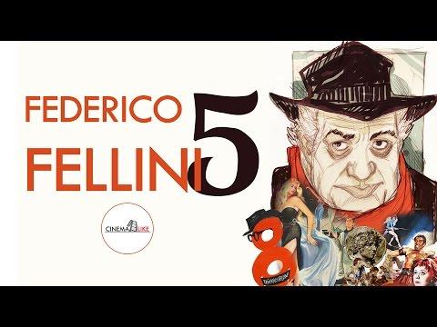 TOP 5 Federico Fellini