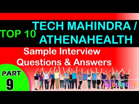Tech Mahindra   Athenahealth Top most interview questions and answers for freshers / experienced
