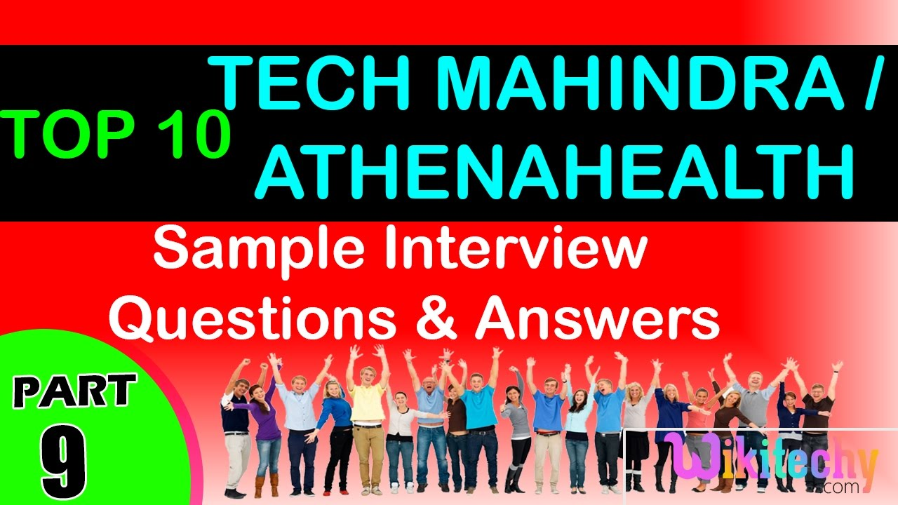 tech mahindra athenahealth top most interview questions and tech mahindra athenahealth top most interview questions and answers for freshers experienced