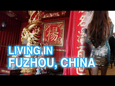 Living in Fuzhou China - What to Expect