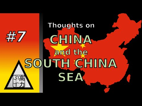 China and the South China Sea - Agos the Flow #7