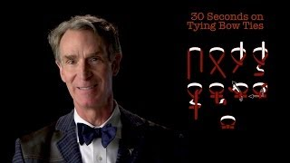 Bill Nye: 30 Seconds on Tying Bow Ties