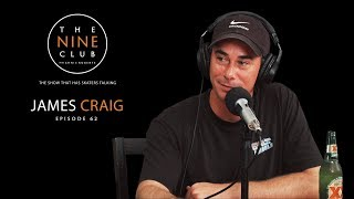 James Craig | The Nine Club With Chris Roberts - Episode 62