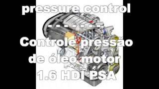 1.6 HDI PSA Engine  oil pressure control