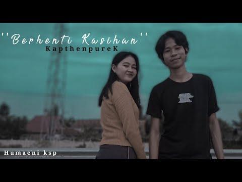 'berhenti-kasihan'---kapthenpurek,cover-haelani-official-vidio